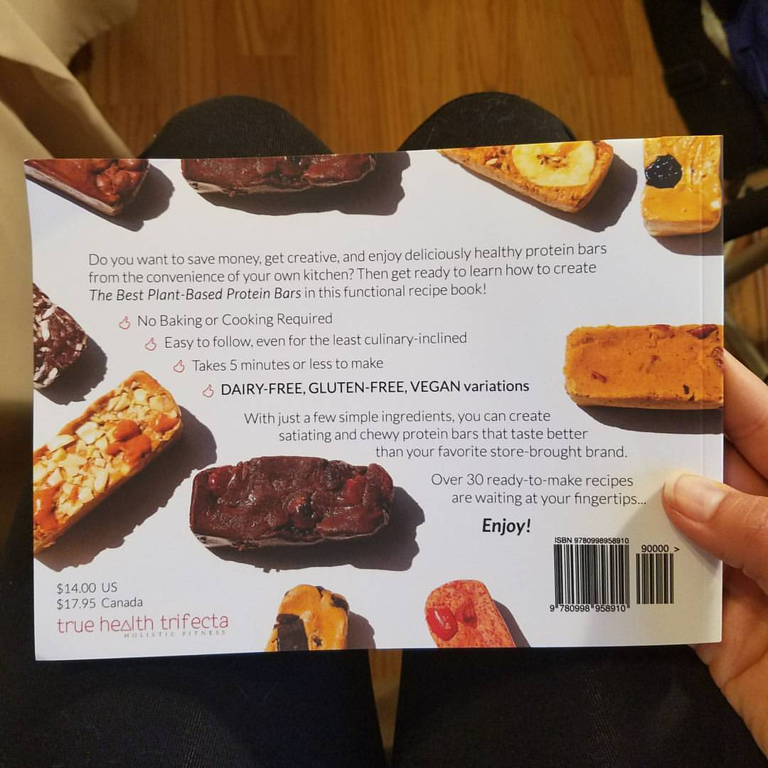The best plant based protein bars true health trifecta holistic then get ready to learn how to create the best plant based protein bars in this functional recipe book forumfinder Images